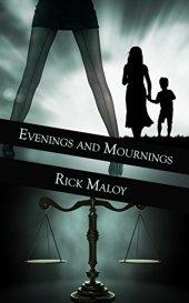 eveningsandmournings